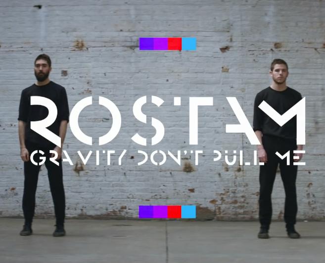 Rostam_gravity_dont_pull_me